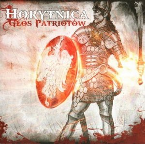 Horytnica ‎- Glos Patriotow (Re-Edition + Bonus 2015)