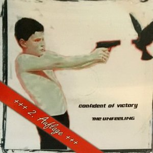 Confident of Victory - The Unfeeling 2 (2016)