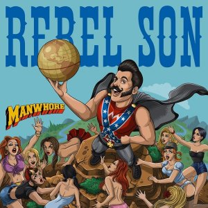 Rebel Son - Manwhore (2016)