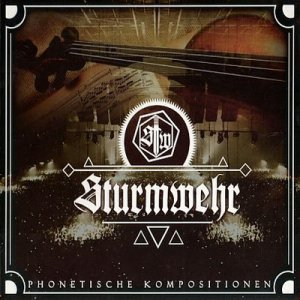 Sturmwehr - Phonetische Kompositionen (2016) LOSSLESS