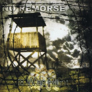 No Remorse - 18 Was Right (2012 / 2016)