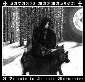A Tribute To Satanic Warmaster (2016)
