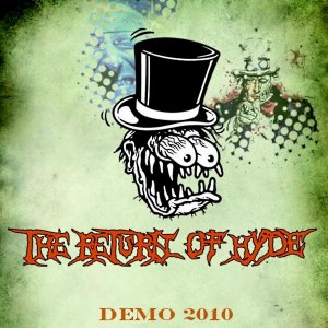 The Return of Hyde - Demo 2010