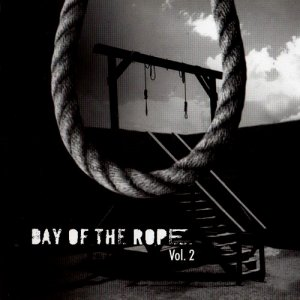 Day of the Rope vol. 2 (2006)