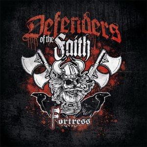 Fortress - Defenders Of The Faith (2016)