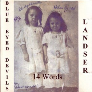 Blue Eyed Devils & Landser ‎- 14 Words (Split)