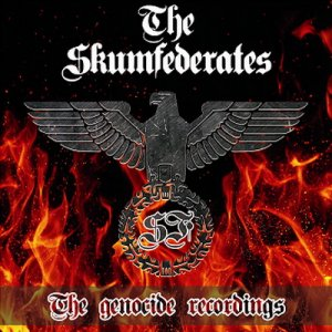 The Skumfederates - The Genocide Recordings (2016)