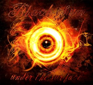 Under the Black Sun - Under the surface (2010)