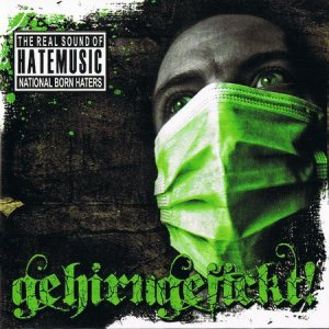 National Born Haters - Gehirngefickt (2010)