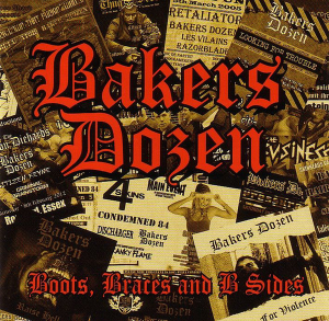 Bakers Dozen - Boots, Braces And B Sides (2016)
