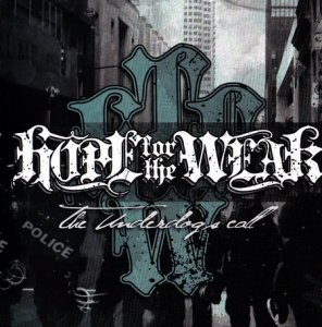 Hope For The Weak - The Underdogs call (2011)
