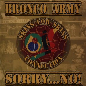 Bronco Army & Sorry...No! - For Skins Connection (2016)