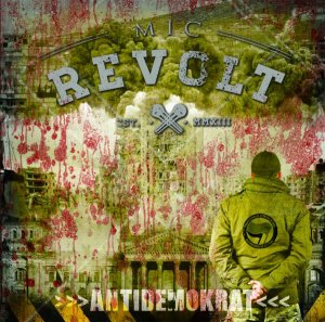 Mic Revolt ‎- Antidemokrat (2017) LOSSLESS