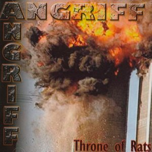 Angriff - Throne Of Rats (2017)