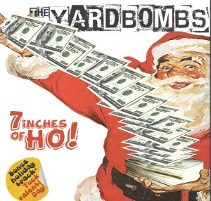 The Yardbombs - 7 Inches of Ho! (2016)