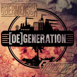 Ubermensch & Blutlinie ‎- [De]generation (2017) LOSSLESS