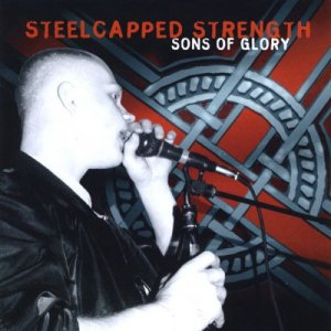 Steelcapped Strength - Sons Of Glory (1995) LOSSLESS