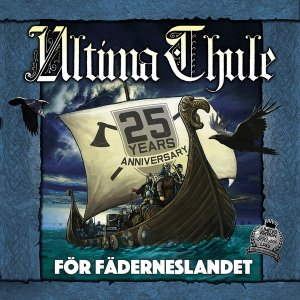 Ultima Thule - For Faderneslandet (25 Years Anniversary) (2017)