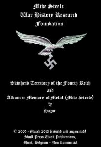 Skinhead Territory of the Fourth Reich and Album in Memory of Metal (Mike Steel)