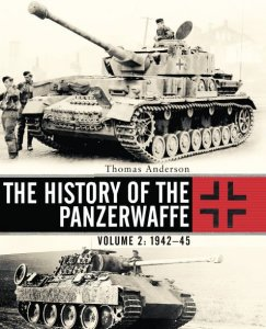 The History of the Panzerwaffe Volume 2: 1942-1945 (Osprey General Military 2017)