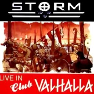Storm - Live in Club Valhalla
