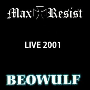 Beowulf & Max Resist - Live in Papradno (Slovakia), 29.09.2001