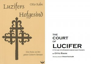 Otto Rahn - Luzifers Hofgesind / The Court Of Lucifer