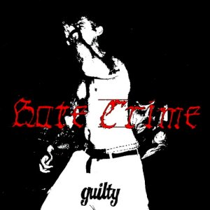 Hate Crime - Guilty (2017) LOSSLESS