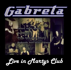 Gabreta - Live in Martys Club