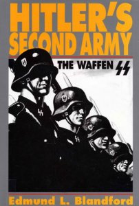 Hitler's Second Army: The Waffen SS