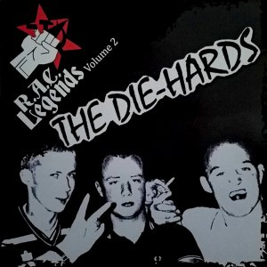 The Die-Hards - R.A.C. Legends Volume 2 (2015)