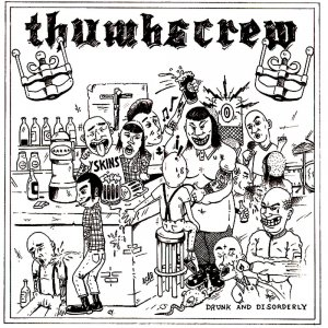 Thumbscrew - Drunk & Disorderly (2013)