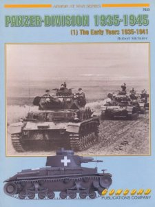 Panzer-Division 1935-1945 (1) The Early Years 1935-1941