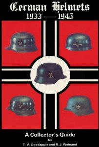 German Helmets 1933-45 A Collector's Guide vol. I