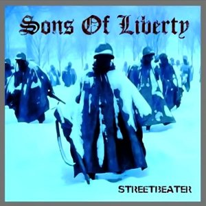 Sons of Liberty - Streetbeater (2018)