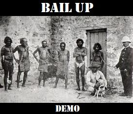 Bail Up! - Demo