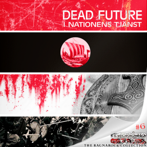 Dead Future - I Nationens Tjanst (2018)