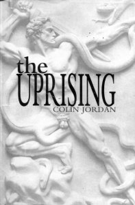 Colin Jordan - The Uprising