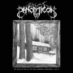 Panopticon - The Scars Of Man On The Once Nameless Wilderness I And II (2018)
