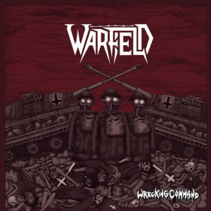 Warfield - Wrecking Command (2018)