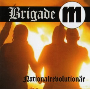 Brigade M - Nationalrevolutionar (2006)