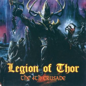 Legion of Thor - The 4th Crusade (2004)