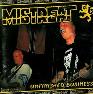 Mistreat - Unfinished Business (2003)