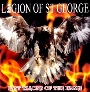 Legion of St. George - Last Talons Of The Eagle (2009)