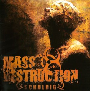 Mass Destruction - Schuldig (2010)