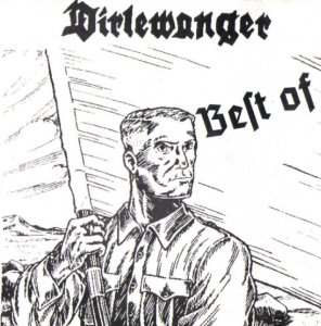 Dirlewanger - Best Of (2002)