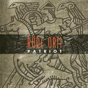Rode Orm - Patriot (2009)