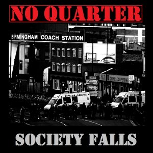 No Quarter - Society Falls (2018)