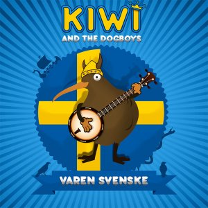 Kiwi And The Dogboys - Varen Svenske (2017)