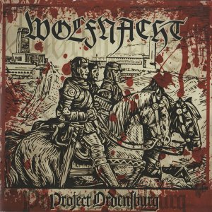 Wolfnacht - Project Ordensburg (2018)